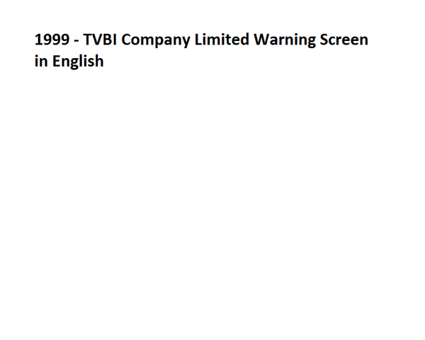 File:1999 - TVBI Company Limited Warning Screen in English.png