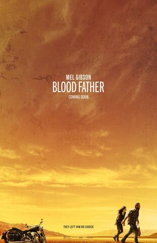 File:2016 - Blood Father Movie Poster.jpg