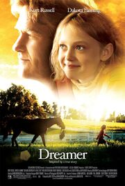 2005 - Dreamer - Inspired by a True Story Movie Poster
