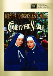 1949 - Come to the Stable DVD Cover (2012 Fox Cinema Archives)