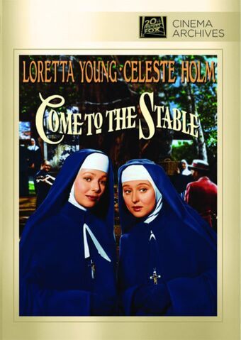 File:1949 - Come to the Stable DVD Cover (2012 Fox Cinema Archives).jpg