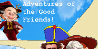 Adventures of the Good Friends! (JimmyandFriends Style)