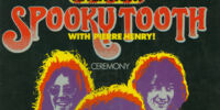 Spooky Tooth - Ceremony
