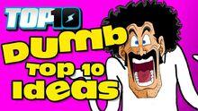 Top10DumbTop10Ideas