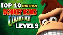 Top10DonkeyKongCountryLevels(Retro)