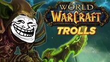 Top10WorldofWarcraftTrolls
