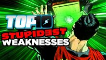 Top10STUPIDESTWeaknesses