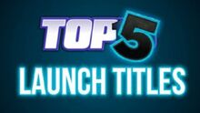 Top5LaunchTitles