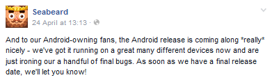 File:FBMessageSeabeard-AndroidFansSeabeardIsComingSoonIroningOutSomeFinalBugs.png