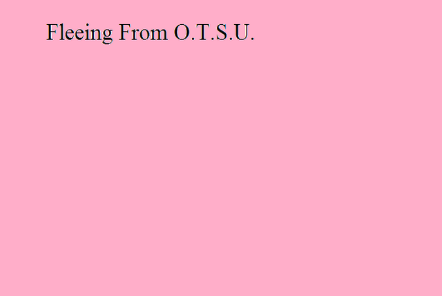 File:Fleeing From O.T.S.U..png