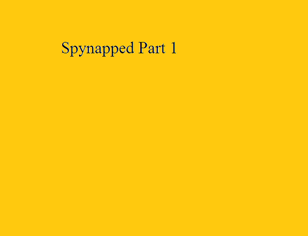 File:Spynapped Part 1.png