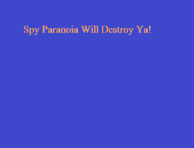 File:Spy Paranoia Will Destroy Ya!.png