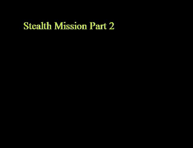 File:Stealth Mission Part 2.png