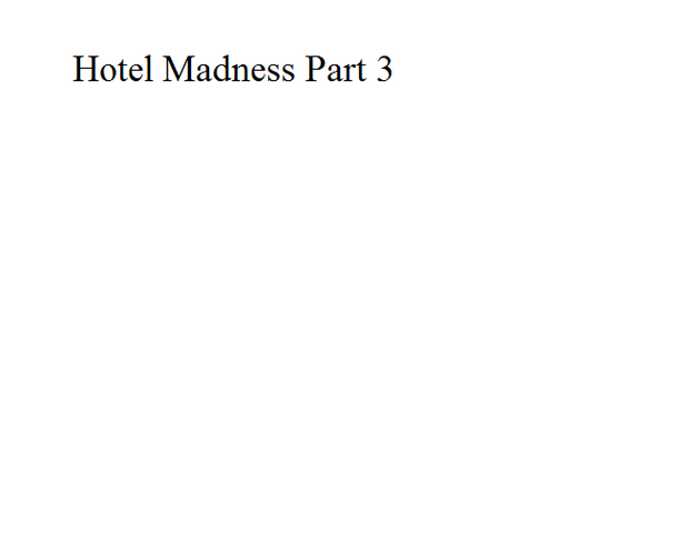File:Hotel Madness Part 3.png