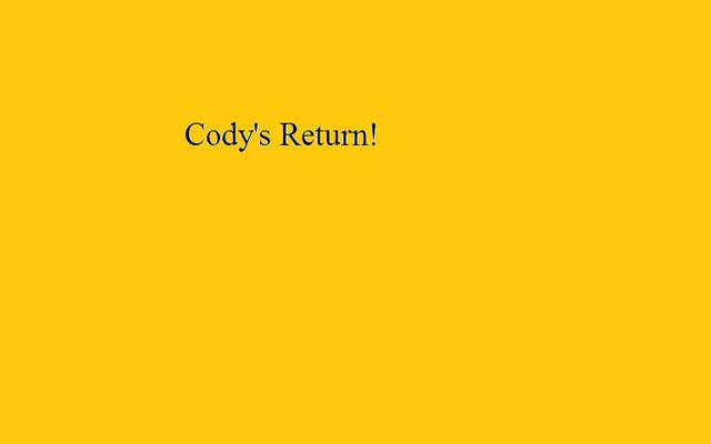 File:Cody's Return!.png