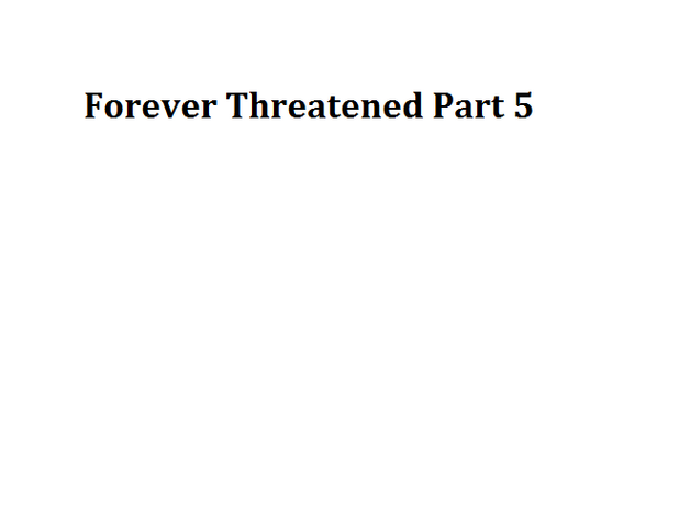 File:Forever Threatened Part 5.png