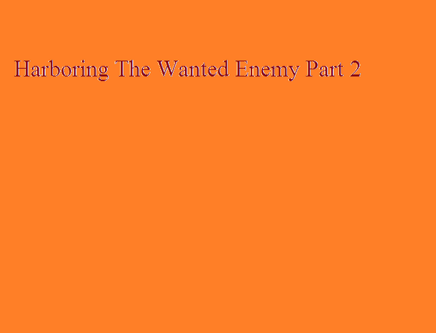 File:Harboring The Wanted Enemy Part 2.png