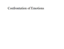 Confrontation of Emotions