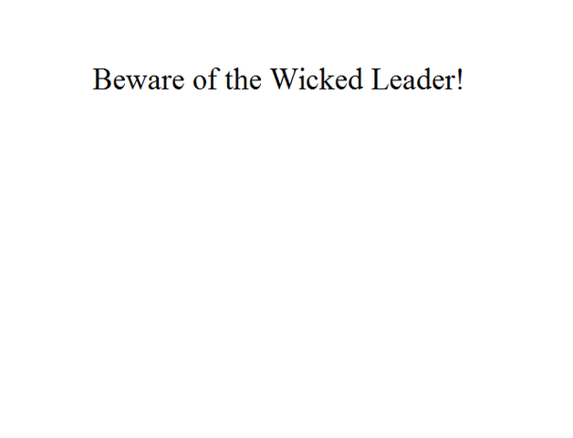 File:Beware of the Wicked Leader!.png