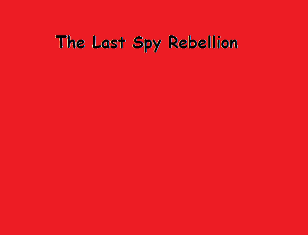 File:The Last Spy Rebellion.png