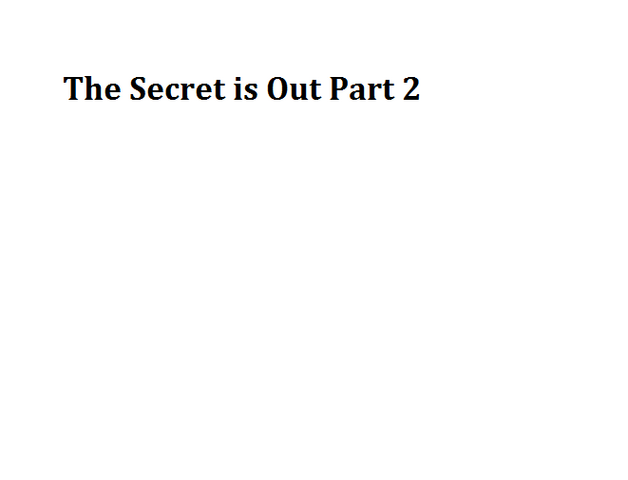 File:The Secret is Out Part 2.png