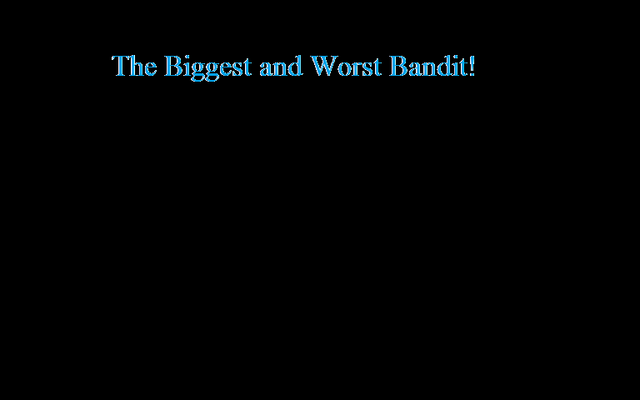 File:The Biggest and Worst Bandit!.png