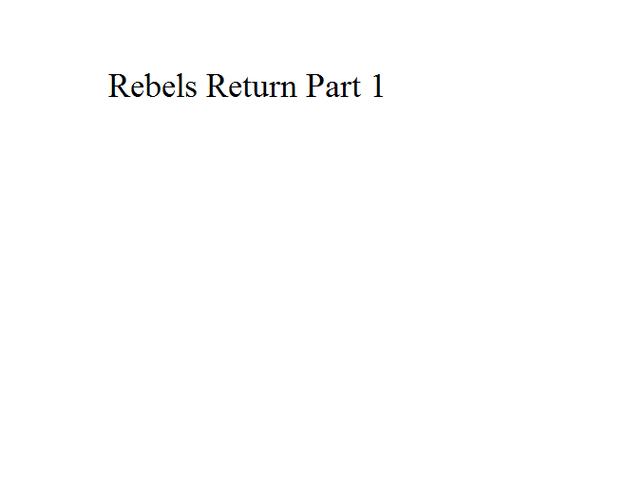 File:Rebels Return Part 1.png