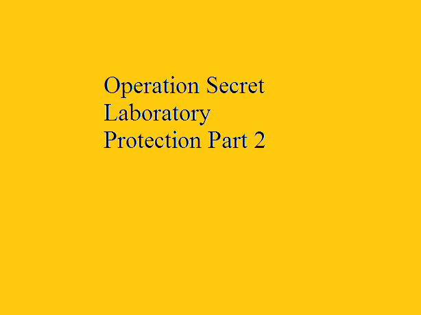 File:Operation Secret Laboratory Protection Part 2.png