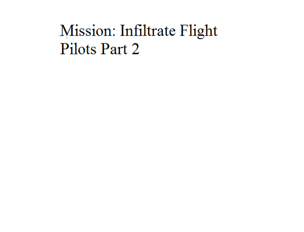 File:Mission Infiltrate Flight Pilots Part 2.png