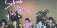 Selena y Los Dinos discography