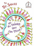 http://seuss.wikia.com/wiki/File:Oh_The_Thinks_You_Can_Think_By_Dr