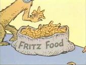Fritz feeds fred with ritzy fritz food