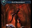 Evil Ascendant