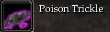 Poison Trickle