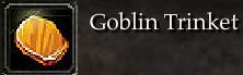 Goblin Trinket