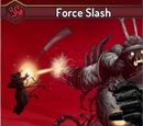 Force Slash