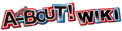 File:A-bout! Wiki Wordmark.png