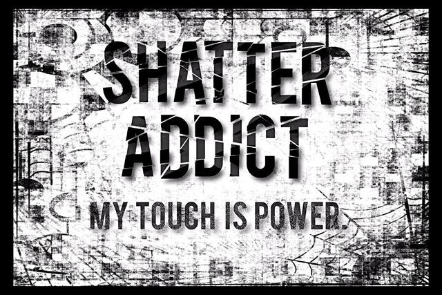 File:ShatterMe-ShatterAddictEDIT2.jpg