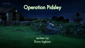 Operation Pidsley title card