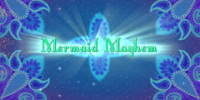 Mermaid Mayhem