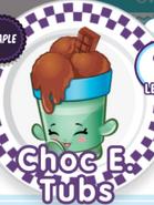 Tub E Chocs