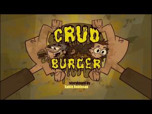 Crud Burger