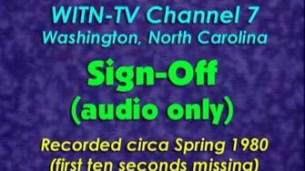 WITN-TV Channel 7, Washington NC - Sign-off circa Spring 1980 (audio only)