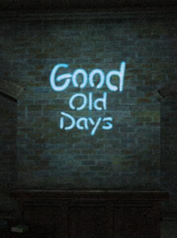 File:GoodOldDays sign 2.png