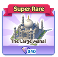 The Large Mahal
