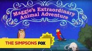 "THE SIMPSONS Maggie's Extraordinary Animal Adventure from ""Puffless"" ANIMATION on FOX"