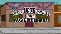 There's No Business Like Moe Business