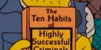 The Ten Habits of Highly Successful Criminals