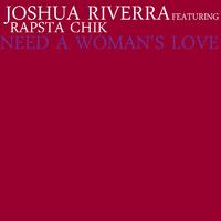 Need a Woman's Love