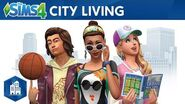 The Sims 4 City Living Official Trailer